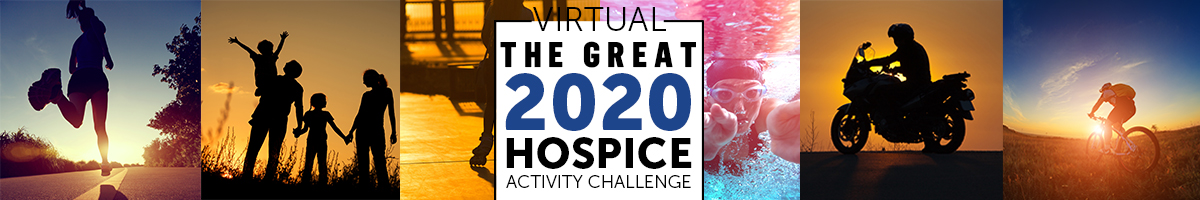 The Great 2020 Hospice Activity Challenge - Extended through September 11